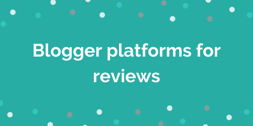 blogger platforms for reviews