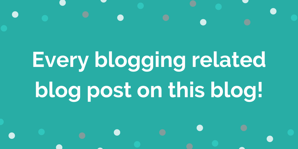 blogging tips and advice