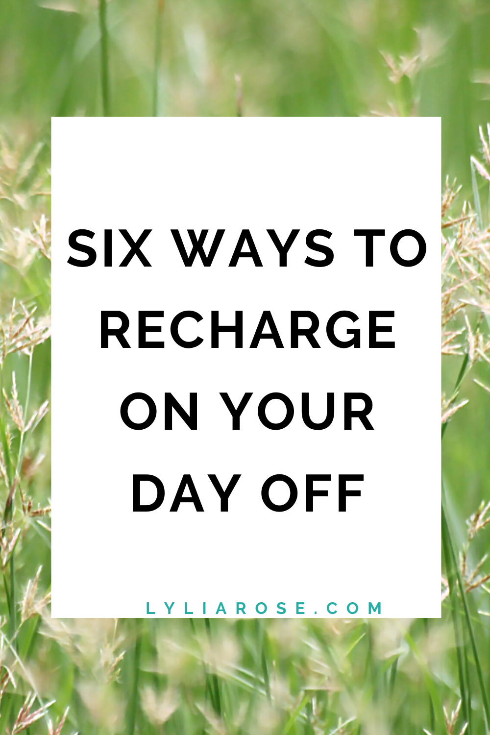 Six ways to recharge on your day off (3)
