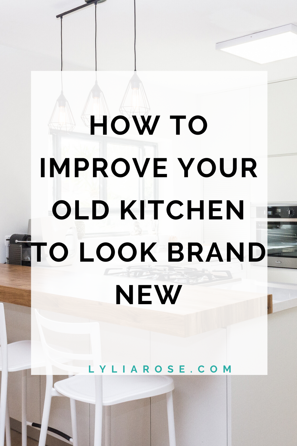 How to improve your old kitchen to look brand new