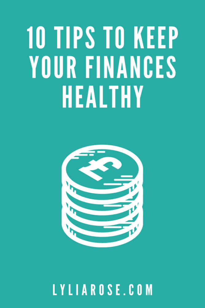 10 tips to keep your finances healthy
