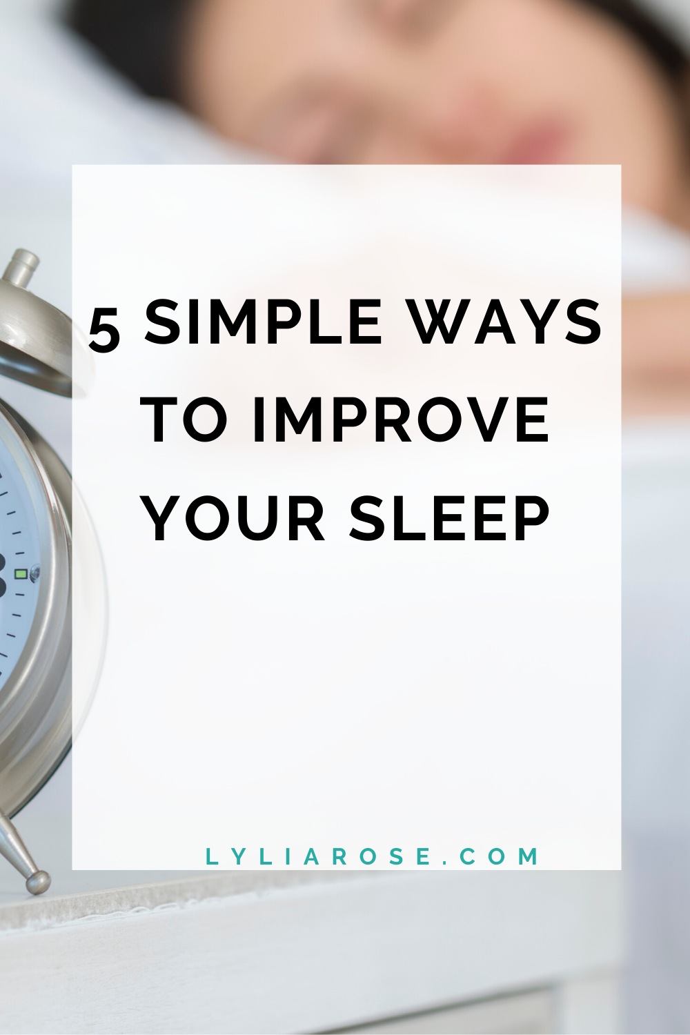 5 simple ways to improve your sleep