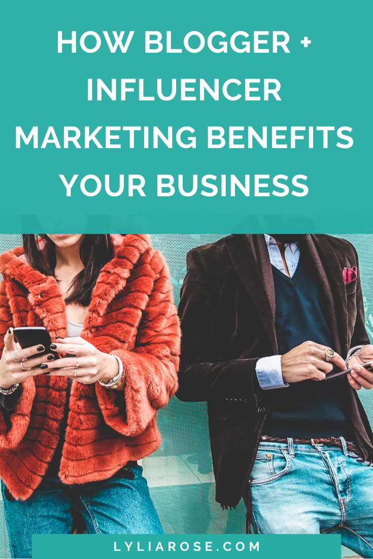 How blogger + influencer marketing benefits your business (6)