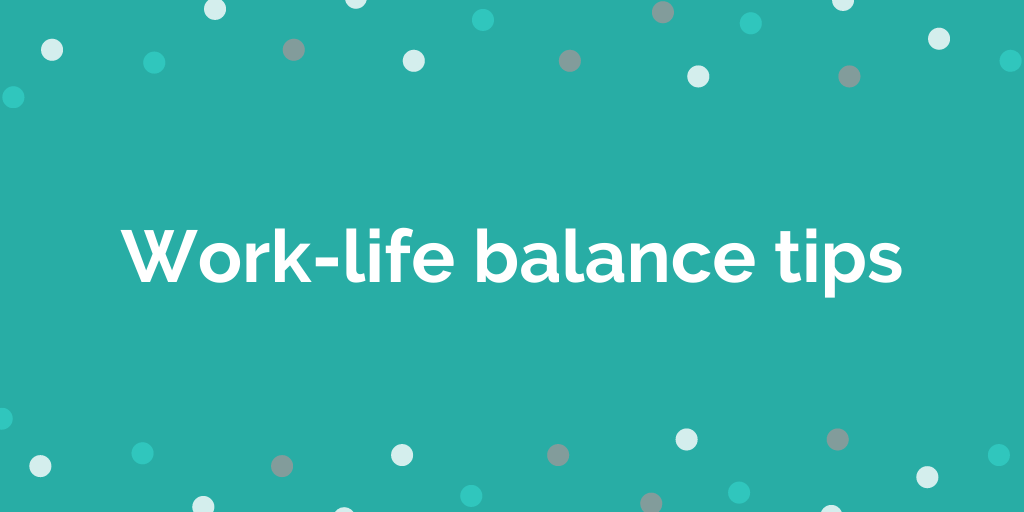 work-life-balance tips when working from home