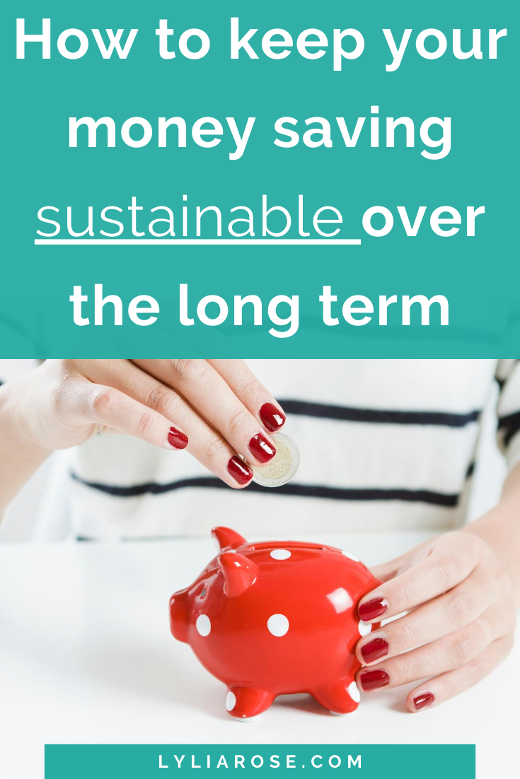 How to keep your money saving sustainable over the long term (5)