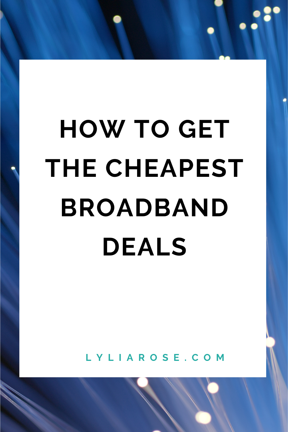 How to get the cheapest broadband deals
