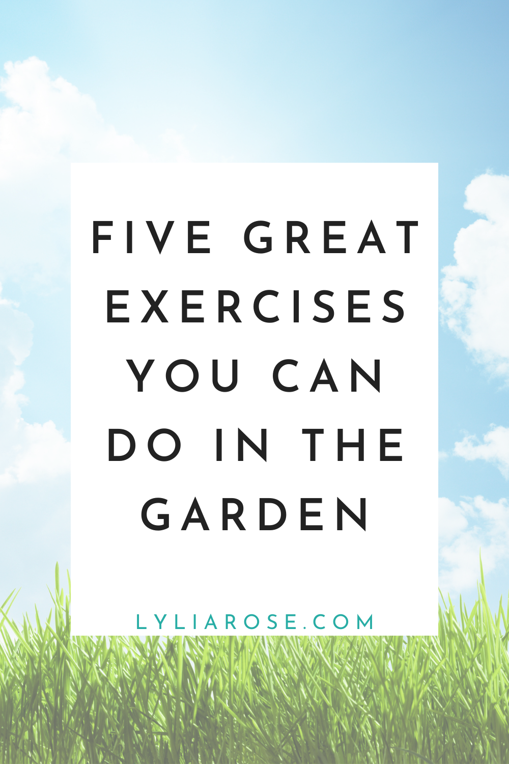 Five great exercises you can do in the garden