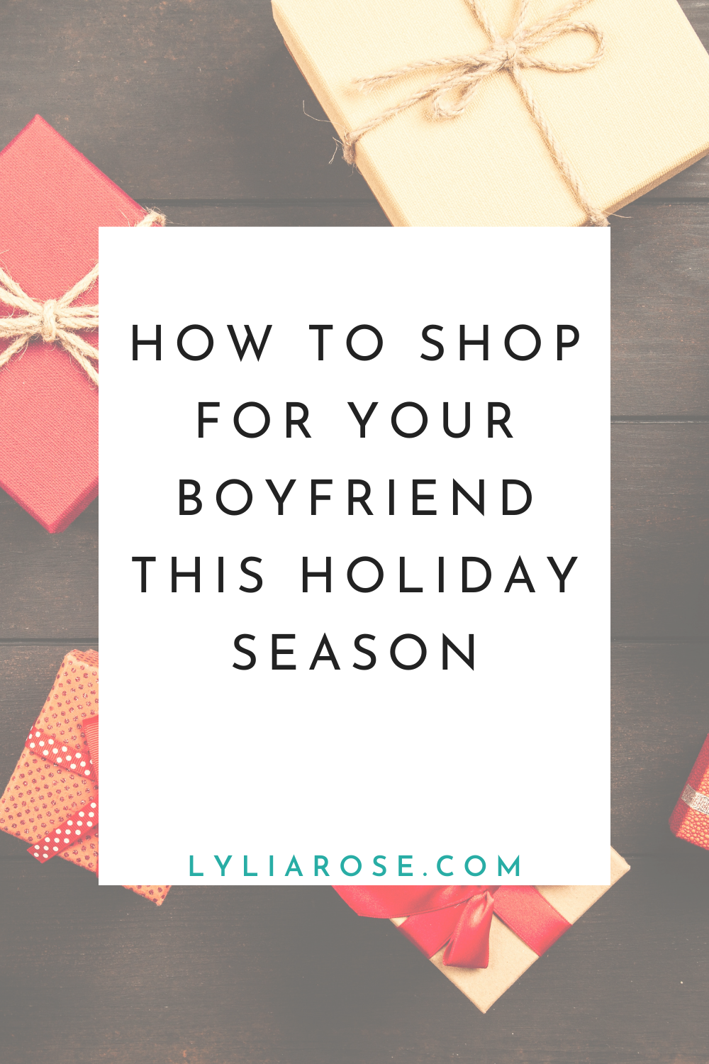 How to shop for your boyfriend this holiday season