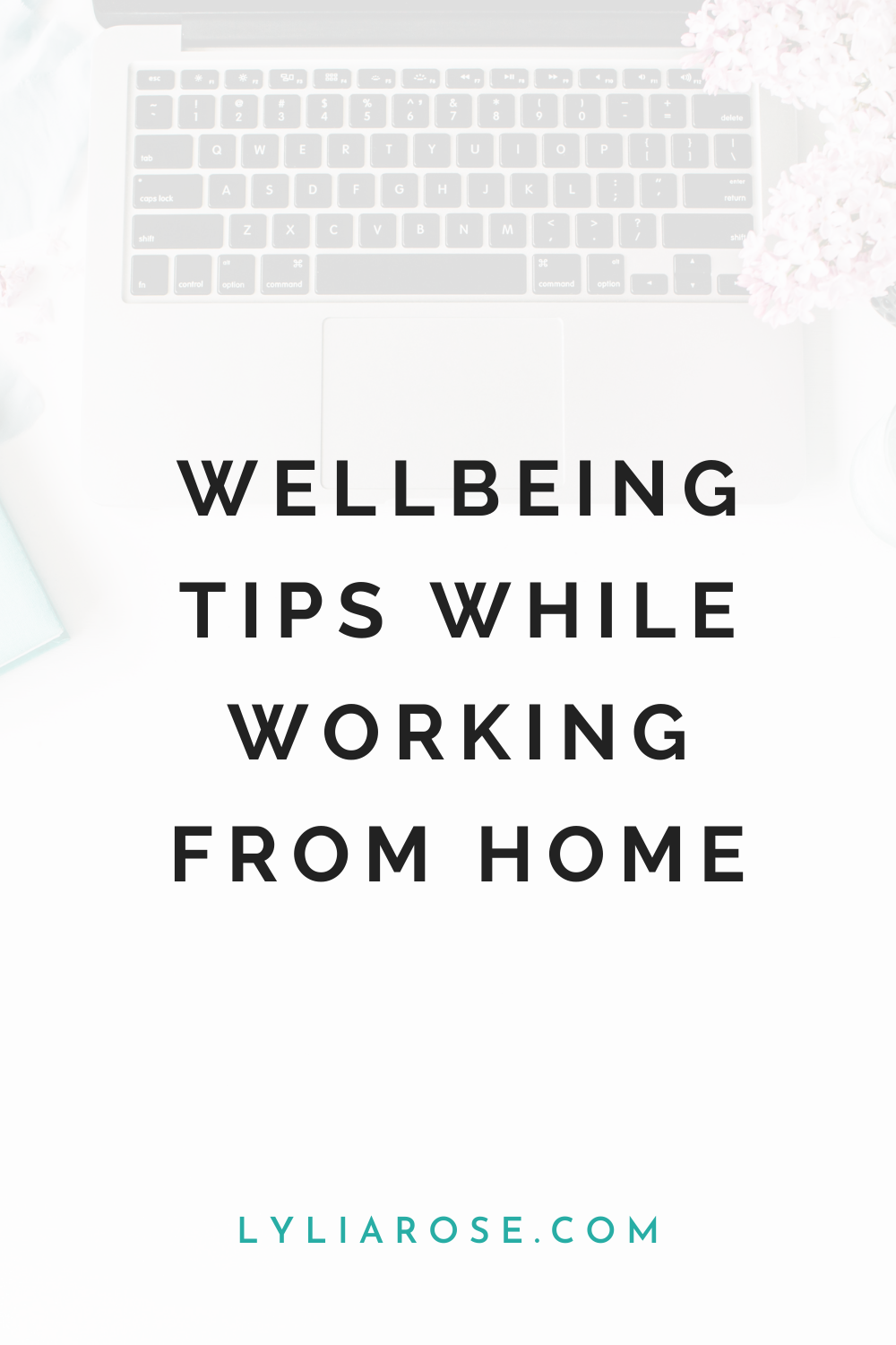Wellbeing tips while working from home