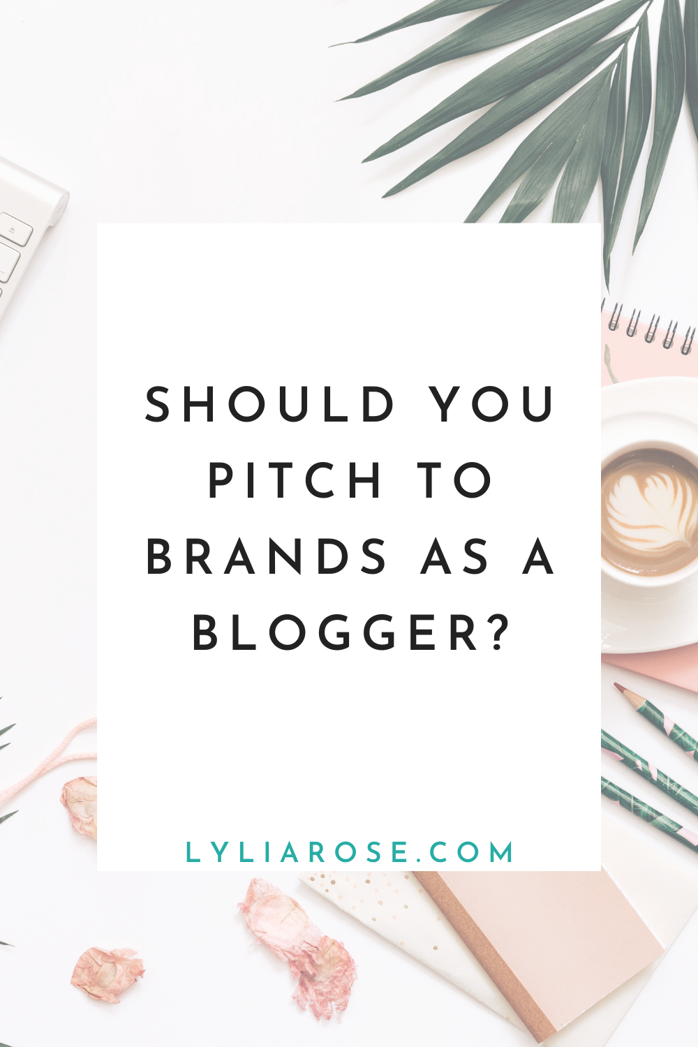 Should you pitch to brands as a blogger