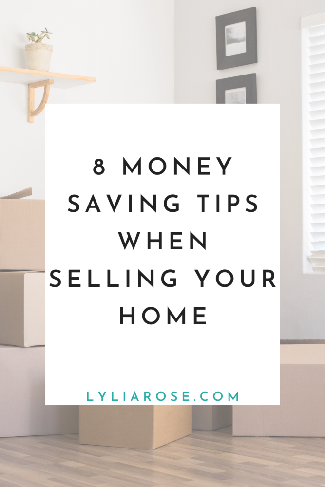 8 money saving tips when selling your home