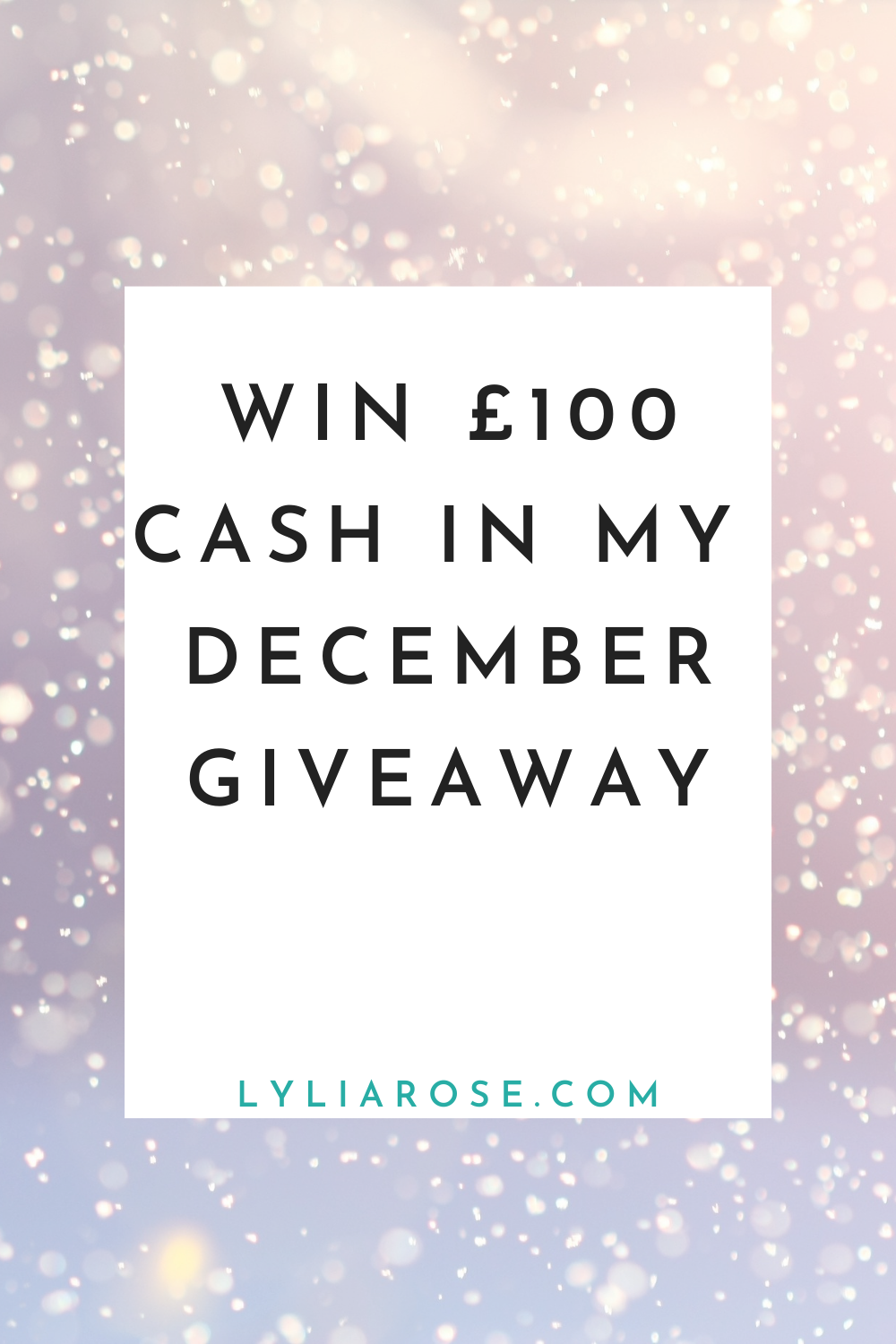 WIN £100 CASH in my free to enter December giveaway!