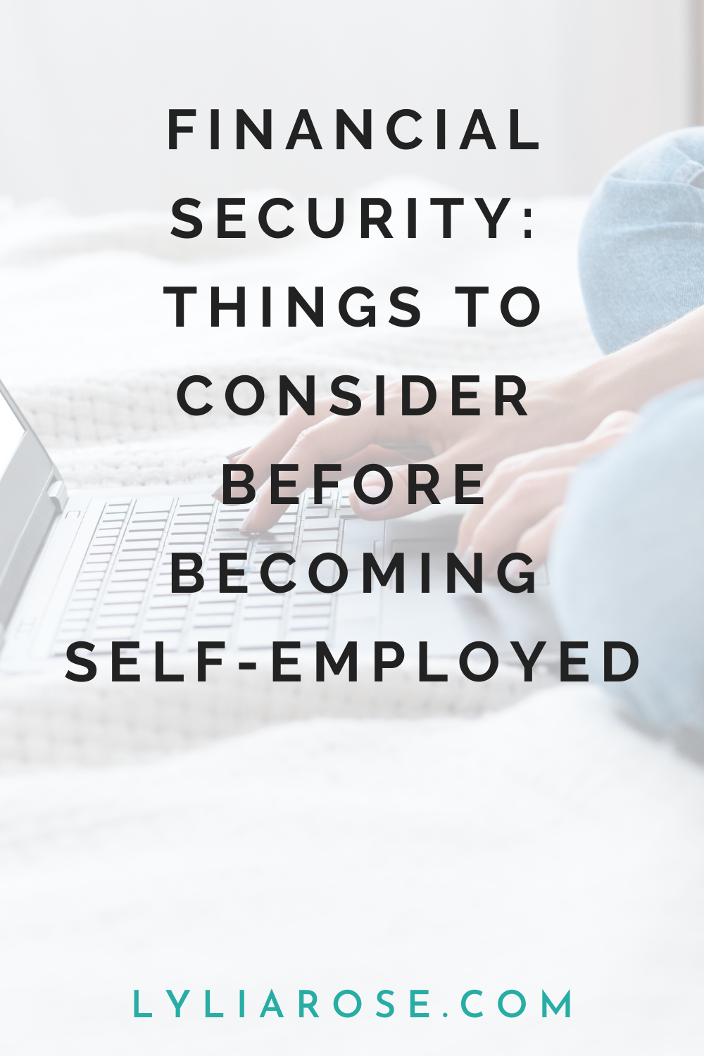 Financial security_ things to consider before becoming self-employed (1)
