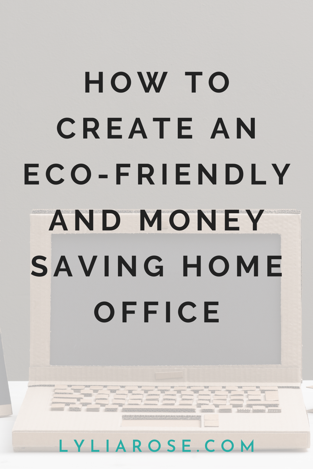 How to create an eco-friendly and money saving home office (2)