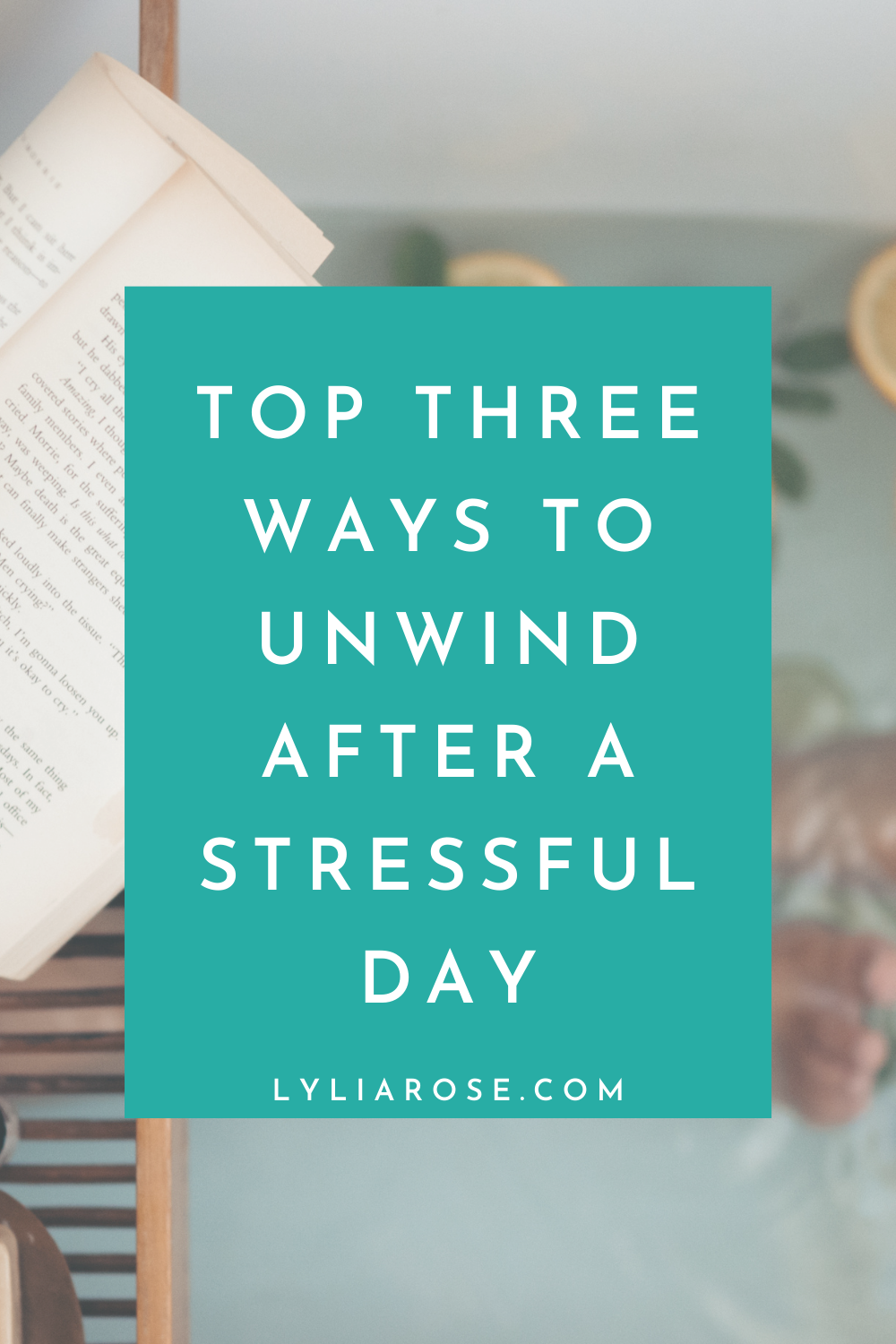 Top three ways to unwind after a stressful day