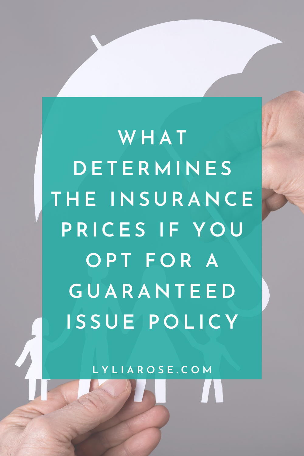 What determines the insurance prices if you opt for a guaranteed issue poli