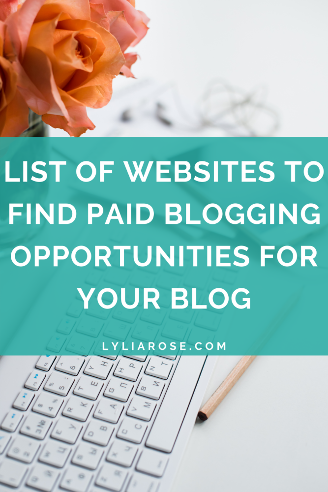 List of websites to find paid blogging opportunities for your blog