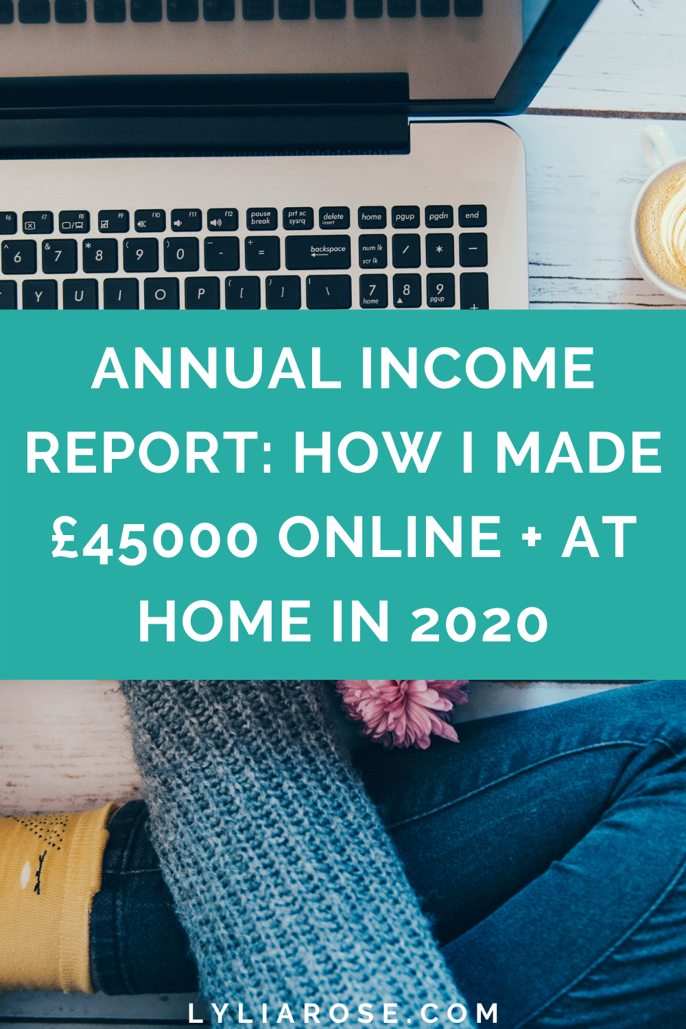 Annual income report_ how I made £45000 online + at home in 2020 (1)