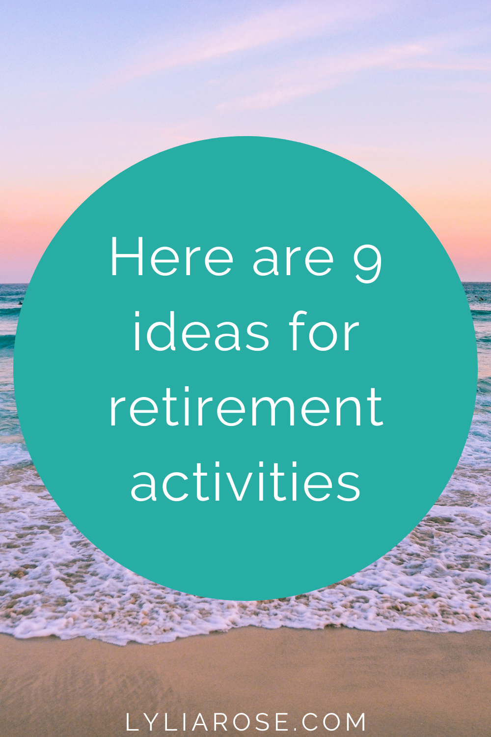 Here are 9 ideas for retirement activities