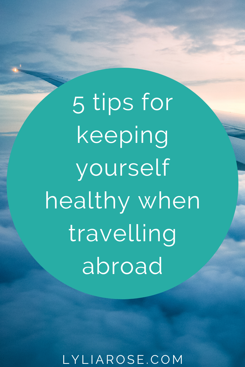 5 tips for keeping yourself healthy when travelling abroad