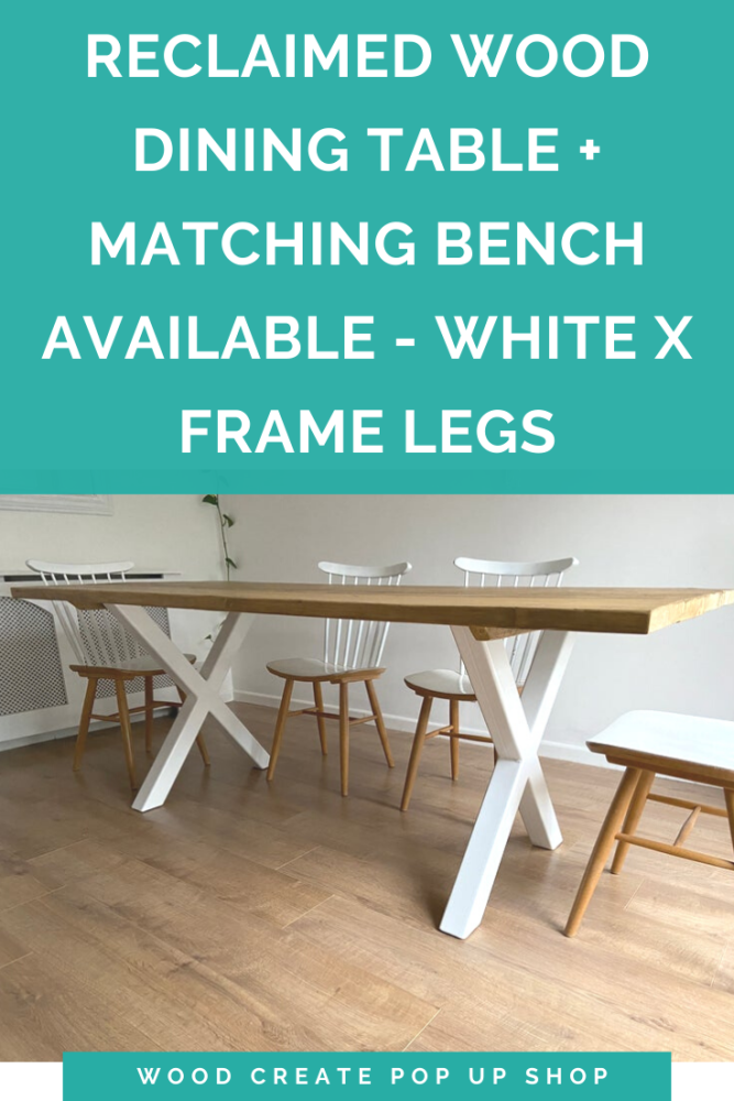 Rustic reclaimed wood dining table + bench - industrial WHITE X frame legs