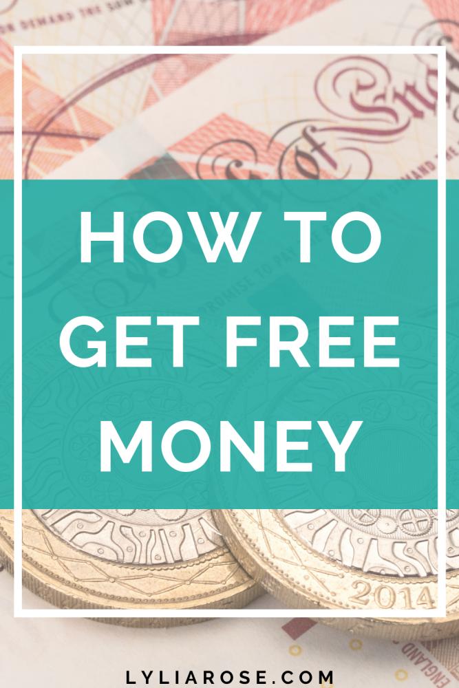 How to get free money UK