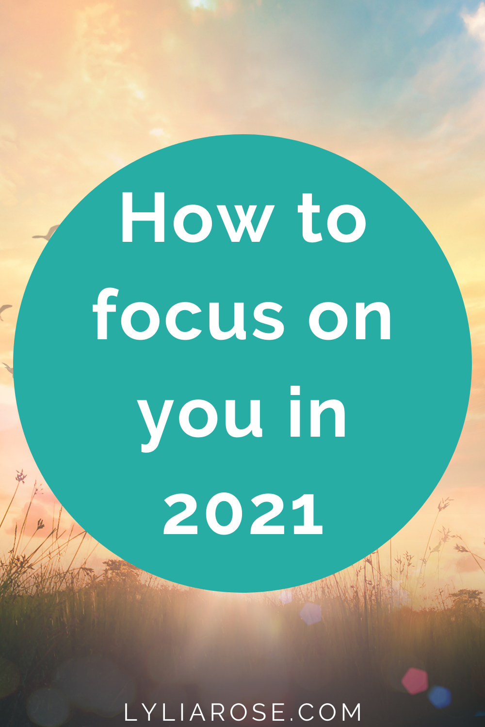 How to focus on you in 2021
