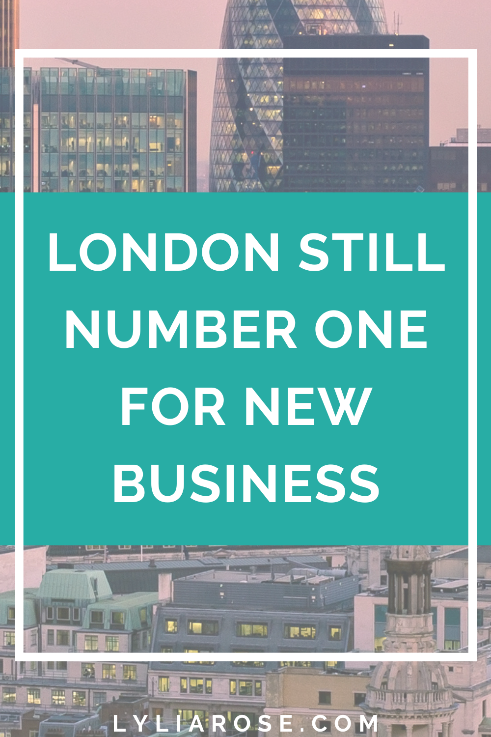 London still number one for new business