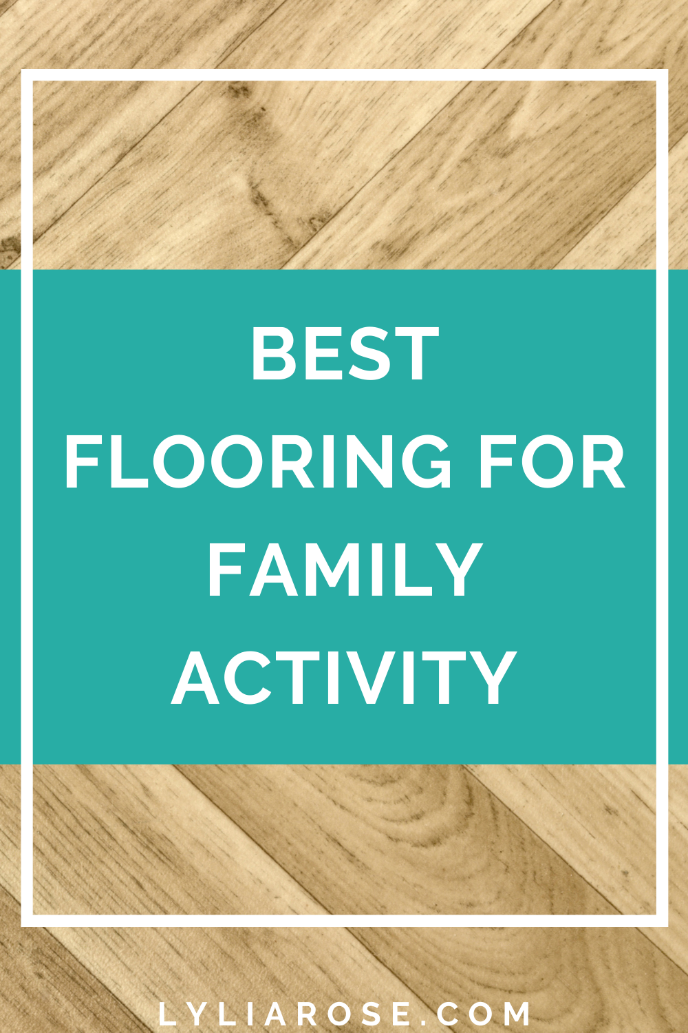 Best flooring for family activity