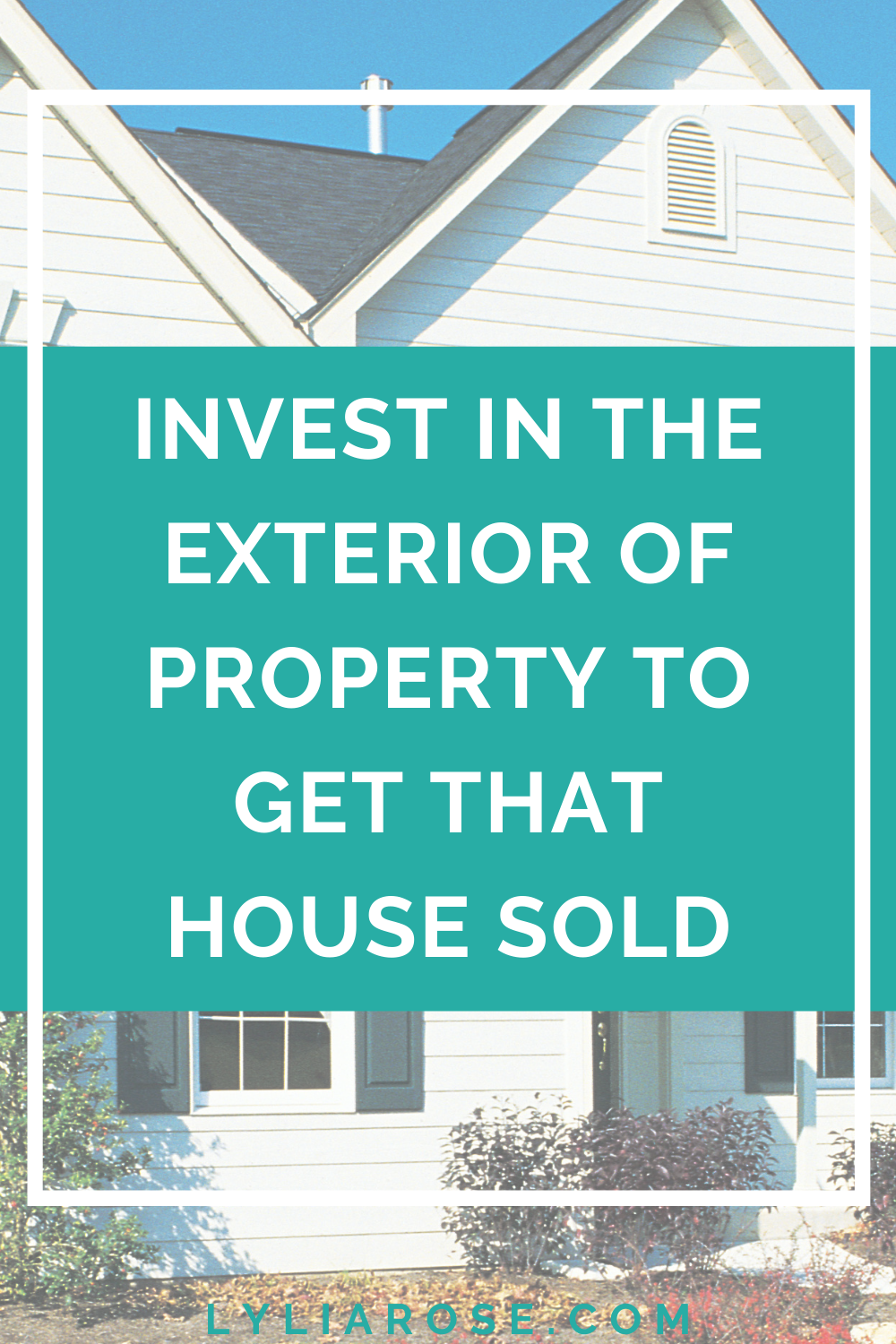 Invest in the exterior of property to get that house sold (1)