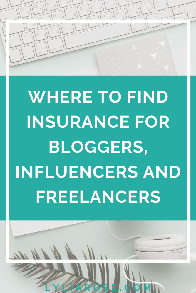 Where to find insurance for bloggers, influencers and freelancers
