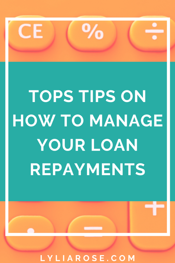 Tops tips on how to manage your loan repayments