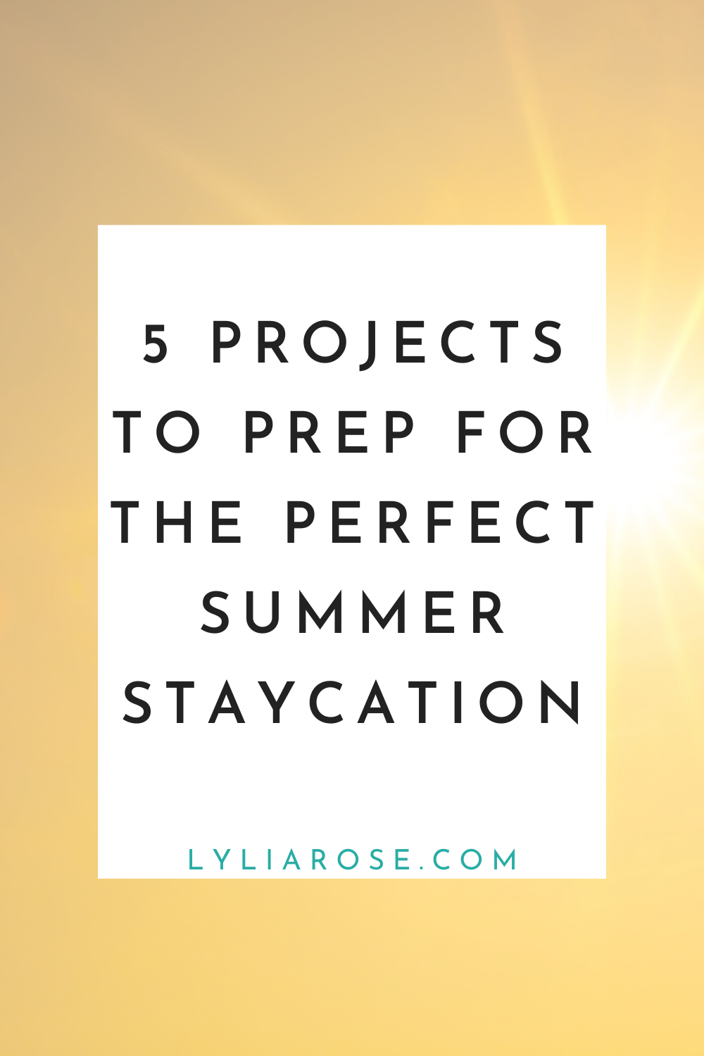 5 projects to prep for the perfect summer staycation