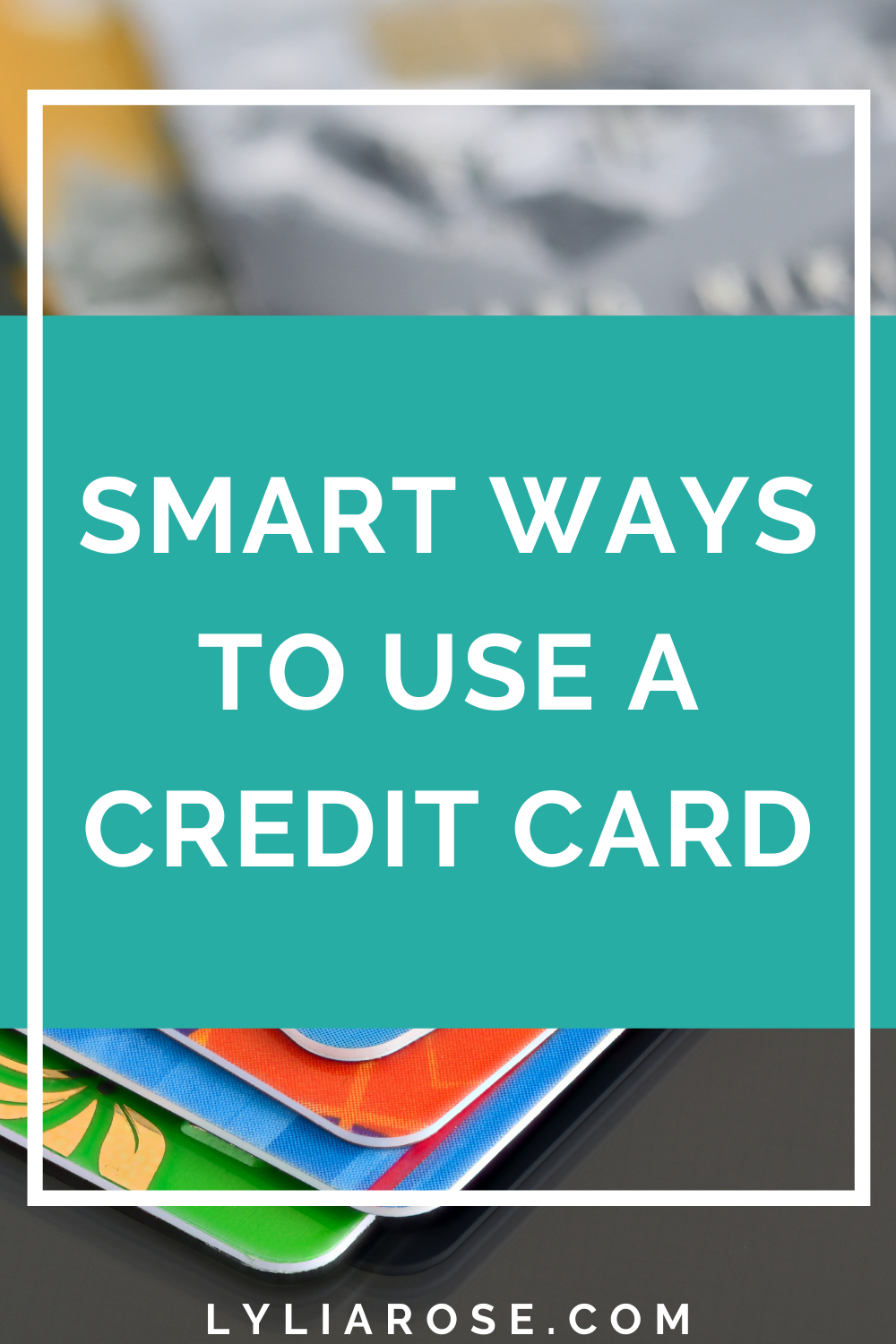 Smart ways to use a credit card