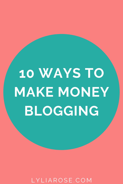 10 ways to make money blogging