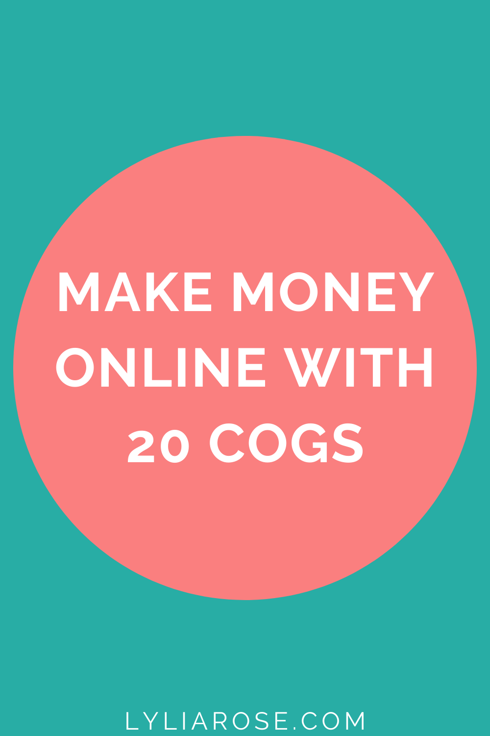 Make money online with 20 Cogs