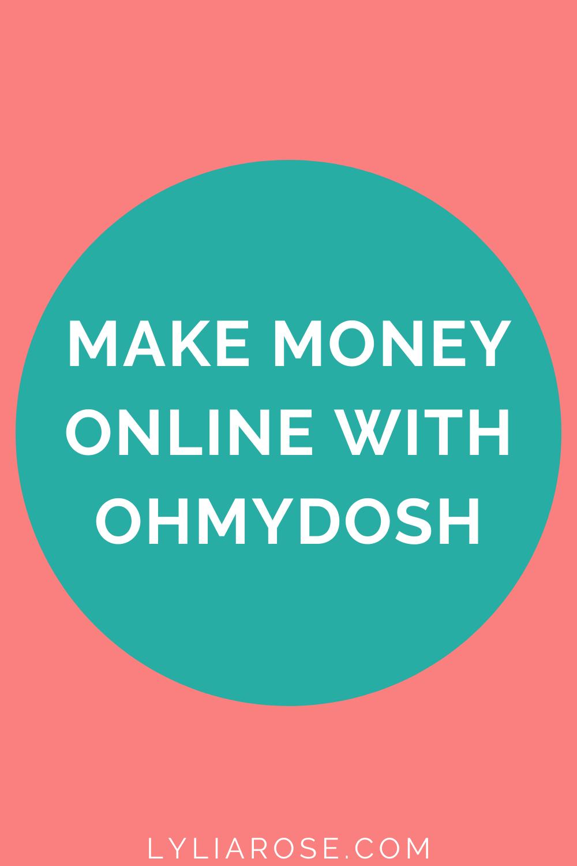 make easy money online with OhMyDosh