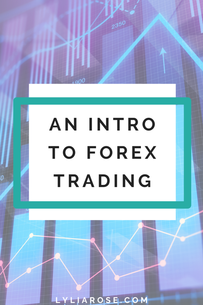 An intro to forex trading