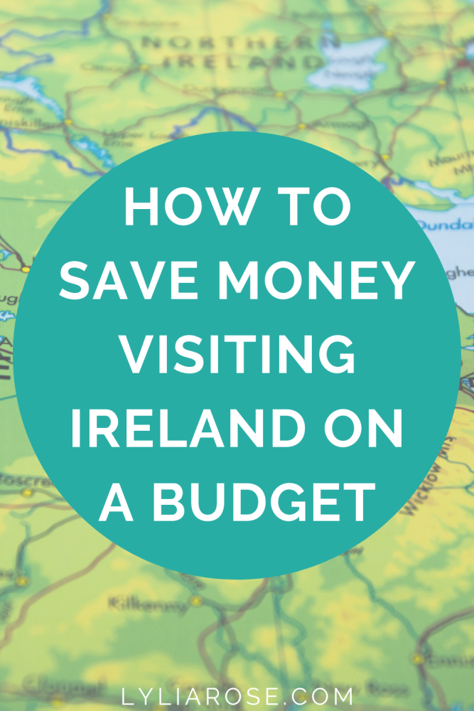 How to save money visiting Ireland on a budget