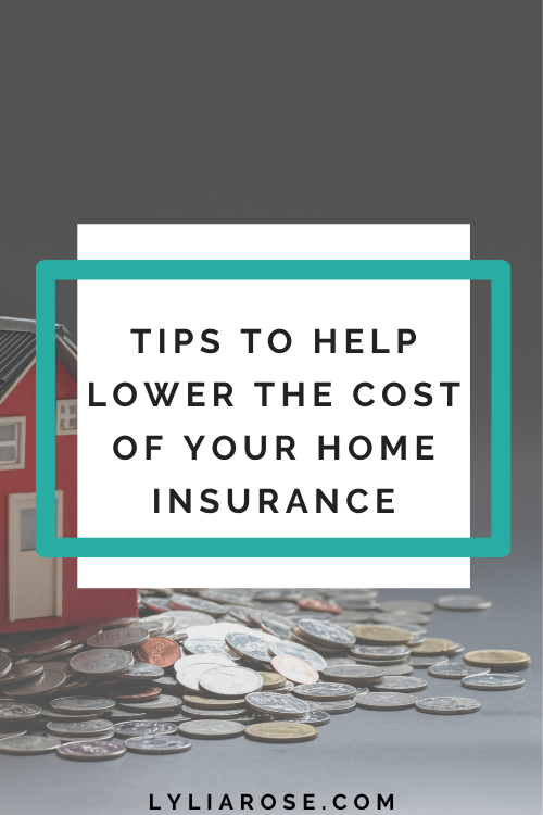 tips to help lower the cost of your home insurance