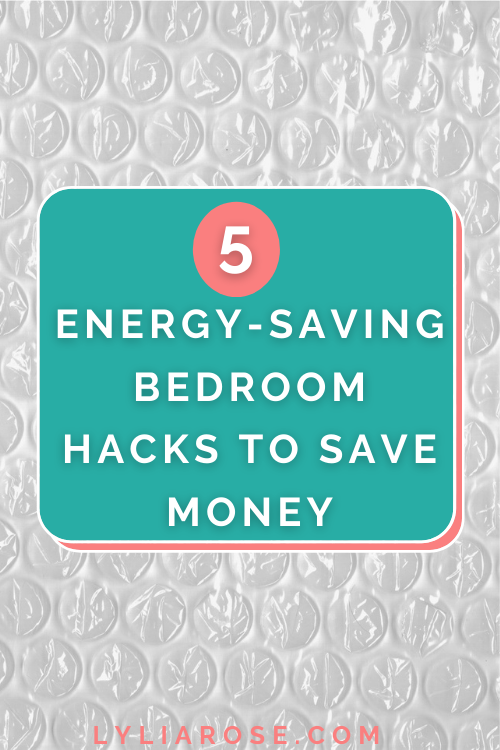 5 genius energy-saving bedroom hacks that will help you save money