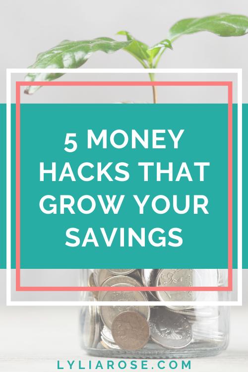 5 money hacks that grow your savings
