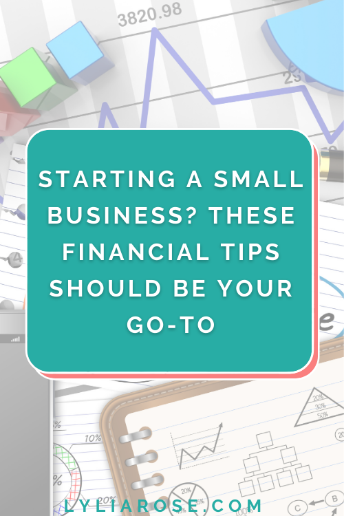 Starting a small business These financial tips should be your go-to