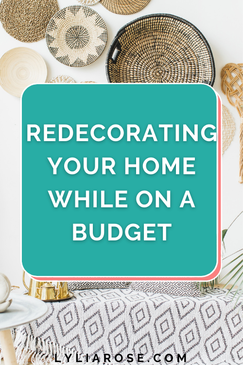Redecorating your home while on a budget in 2021