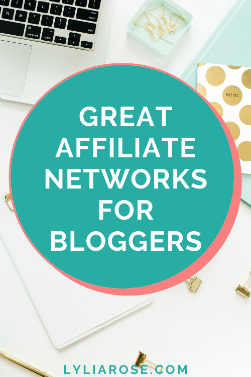 Great affiliate networks for bloggers