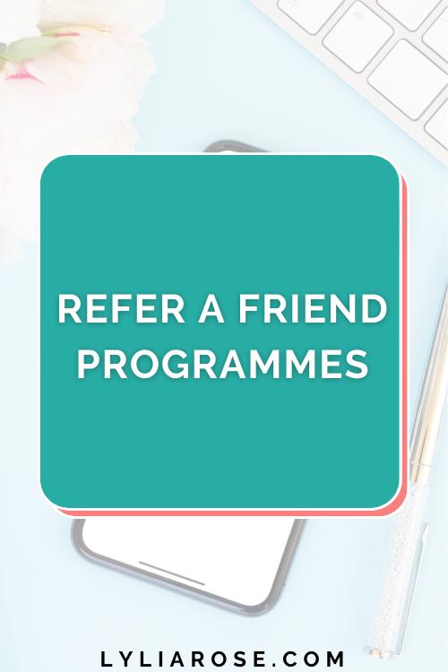 Refer a friend programmes