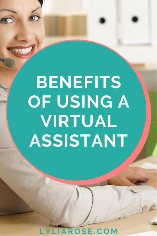 Benefits of using a virtual assistant