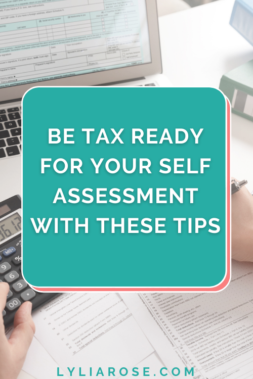 Be tax ready for your self assessment with these tips