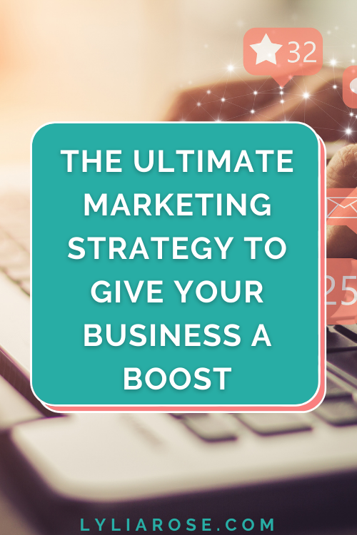The ultimate marketing strategy to give your business a boost