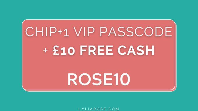 Get £10 free cash when you sign up to Chip+1 with my VIP Passcode